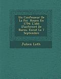 Un Confesseur de La Foi Rouen En 1794: L'Abb D'Anfernet de Bures, Ex Cut Le 7 Septembre