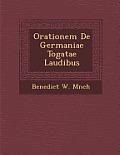 Orationem de Germaniae Togatae Laudibus