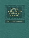 Lettres Milie, Sur La Mythologie, Volume 1