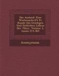 Ausland: Eine Wochenschrift Fur Kunde Des Geistigen Und Sittlichen Lebens Der V Lker, Volume 3, Issues 274-365