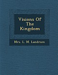 Visions of the Kingdom