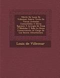 Edicte de Louis de Villemur: Sobre: Venta de Varios Art Culos Comestibles y Otros R Gimen y Arreglo de Pesas y Medidas y Todo Lo Dem S Concerniente