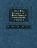 Dred: Eine Erz Hlung Aus Dem Grossen W Stenmoore, Volume 2