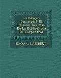 Catalogue Descriptif Et Raisonn Des Mss. de La Biblioth Que de Carpentras