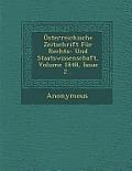 Osterreichische Zeitschrift Fur Rechts- Und Staatswissenschaft, Volume 1848, Issue 2...