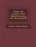 Ueber Die Gesetze Und Modificationen Des W Rmestoffs