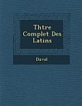 Th Tre Complet Des Latins