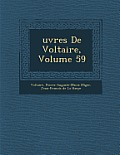 Uvres de Voltaire, Volume 59