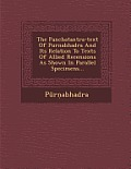 The Panchatantra-Text of Purnabhadra and Its Relation to Texts of Allied Recensions as Shown in Parallel Specimens...