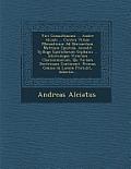 Viri Consultissimi ... Andre Alciati ... Contra Vitam Monasticam Ad Bernardum Mattium Epistola. Accedit Sylloge Epistolarum Giphanii ... Aliorumque Vi