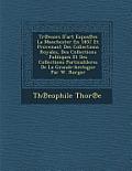 Tr Esors D'Art Expos Es La Manchester En 1857 Et Provenant Des Collections Royales, Des Collections Publiques Et Des Collections Particulileres de La