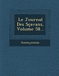 Le Journal Des Scavans, Volume 58...
