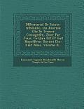 M Emorial de Sainte-H Ellene, Ou Journal Olu Se Trouve Consign E, Jour Par Jour, Ce Qu'a Dit Et Fait Napol Eon Durant Dix-Huit Mois, Volume 8...