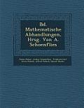 Bd. Mathematische Abhandlungen, Hrsg. Von A. Schoenflies
