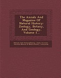 The Annals and Magazine of Natural History: Zoology, Botany, and Geology, Volume 1...