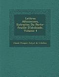 Lettres Ath Niennes, Extraites Du Porte-Feuille D'Alcibiade, Volume 4