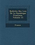 Bulletin Des Lois de La R Publique Franc Aise, Volume 11