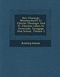 Ben Chananja: Monatsschrift Fur J Dische Theologie Und Fur J Disches Leben in Gemeinde, Synagoge Und Schule, Volume 5