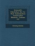 Schmidt's Jahrb Cher Der In- Und Ausl Ndischen Gesammten Medicin, Volume 147