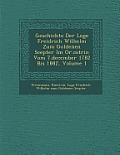 Geschichte Der Loge Freidrich Wilhelm Zum Goldenen Scepter Im Or.C Strin Vom 7.December 1782 Bis 1882, Volume 1