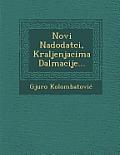 Novi Nadodatci, Kraljenjacima Dalmacije...