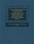 Sr. K.K. Majest T Franz Des Zweyten Politische Gesetze Und Verordnungen Fur Die Oesterreichischen, B Hmischen Und Galizischen Erbl Nder, Volume 3