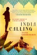 India Calling: An Intimate Portrait of a Nation's Remaking Cover