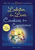 Lobster for Leos, Cookies for Capricorns: An Astrology Lover's Cookbook