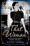 That Woman: The Life of Wallis Simpson, Duchess of Windsor Cover