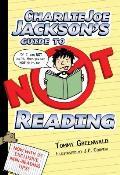 Charlie Joe Jackson 01 Charlie Joe Jacksons Guide to Not Reading