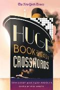 The New York Times Huge Book of Easy Crosswords: 200 Light and Easy Puzzles Cover