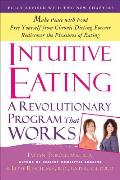 Intuitive Eating: A Revolutionary Program That Works Cover