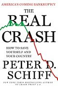 The Real Crash: America's Coming Bankruptcy--How to Save Yourself and Your Country Cover