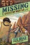 Superstition Mountain Mysteries||||Missing on Superstition Mountain||||Missing on Superstition Mountain
