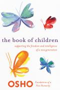 Foundations of a New Humanity||||The Book of Children||||Book of Children