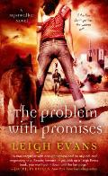 Mystwalker Novel #3: The Problem with Promises: A Mystwalker Novel