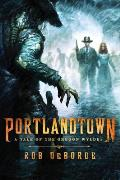 Portlandtown: A Tale of the Oregon Wyldes Cover