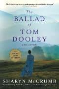 Ballad of Tom Dooley A Ballad Novel