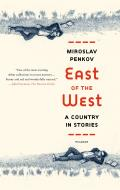 East of the West A Country in Stories