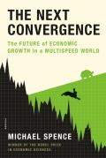 Next Convergence The Future of Economic Growth in a Multispeed World