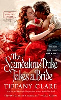 Dangerous Rogues #3: The Scandalous Duke Takes a Bride