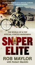 Sniper Elite The World of a Top Special Forces Marksman