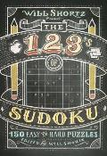 Will Shortz Presents the 1, 2, 3s of Sudoku: 200 Easy to Hard Puzzles (Will Shortz Presents...)