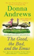 Meg Langslow Mysteries #15: The Good, the Bad, and the Emus