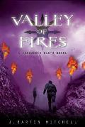 Conquered Earth #3: Valley of Fires: A Conquered Earth Novel