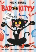 Bad Kitty for President (Bad Kitty)