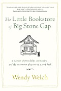 The Little Bookstore of Big Stone Gap: A Memoir of Friendship, Community, and the Uncommon Pleasure of a Good Book Cover