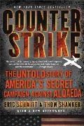 Counterstrike The Untold Story of Americas Secret Campaign Against Al Qaeda
