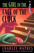 The Girl in the Face of the Clock: A Mystery