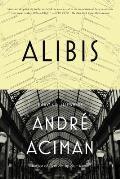 Alibis Essays on Elsewhere